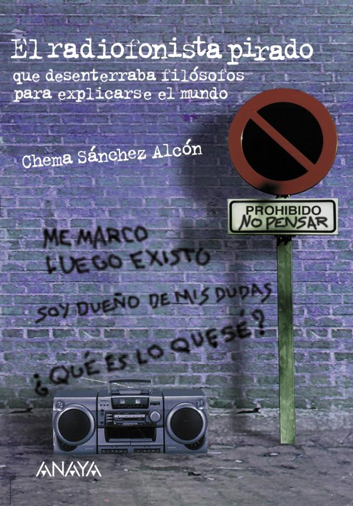 Portada de El radiofonista pirado ISBN 978-84-667-0599-8